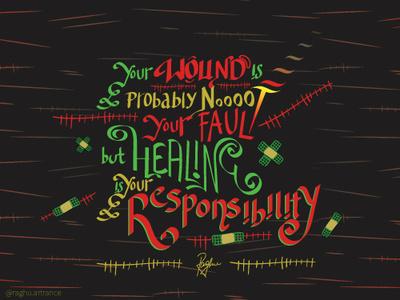 Heal your wounds lettering art lettering handwritten font illustrator illustration art typography typographic illustration typographic design art digital art quotes illustration