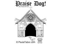 Praise Dog