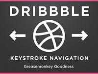 Dribbble Keystroke Navigation