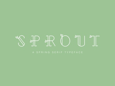 Sprout - a spring serif typeface