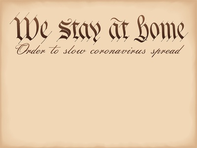 We stay at home (slogan is based on a Preamble 'We the People') concept vector responsibility disease usa calligraphy font appeal slogan corona covid constitution preamble american coronavirus virus order stay home home stay