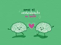 Love is a brain dance 🧠💕