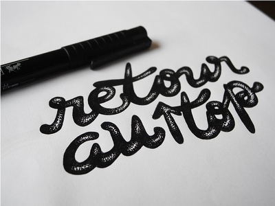 Back to top type return top french hand made hand lettering