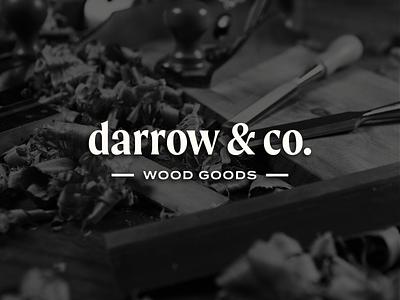 Darrow & Co. typography type logotype branding design branding logo mark logo wood goods woodworking woodshop wood