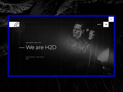 H2D Concert Agency ui ux design ui ux ui  ux design webdesign website web design studio promo concerts landing page music concert agency h2d