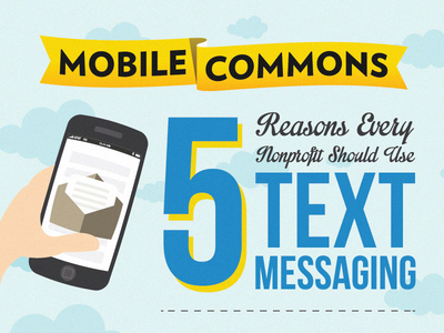 5 Reasons Every Nonprofit Should Use Text Messaging branding logo brand and identity infographics