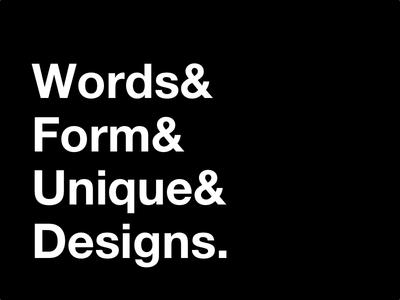 Words&Form&Unique&Designs. words form unique designs