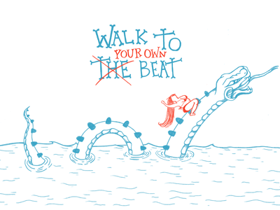Walk to your own beat graphicdesign sketch design illustration print feminism cheeky procreate