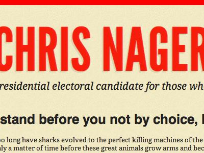 Chris Nager for President 2012 chrisnager2012 html5 css3 responsive design media queries