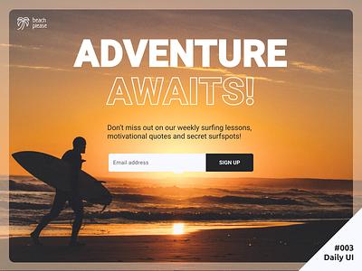 Daily UI #003 Surfing Landing Page dailyui beach surfing newsletter sign up landing page 003 daily ui ui daily