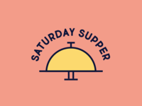 Saturday Supper - No. 2