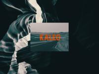 Kaleo Part 3
