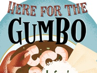 Here For The Gumbo