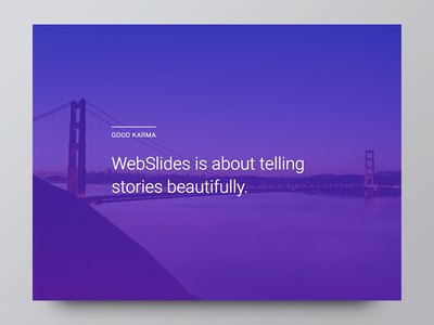 Introducing WebSlides — Good Karma portfolio landing slides presentations webslides