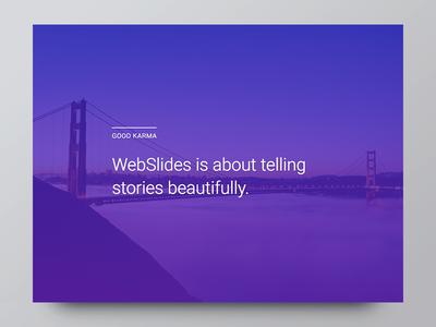 Introducing WebSlides — Good Karma portfolio landing slides presentations webslides