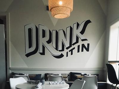 Drink It In