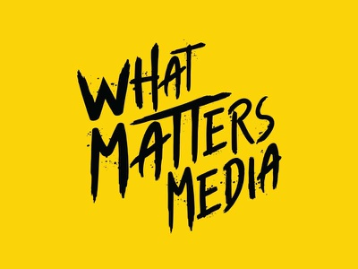 What Matters Media Logo wordmark grunge font splatter brush lettering nashville video media logo