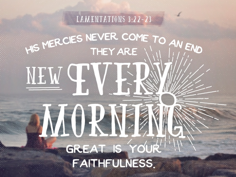 Lamentations 3:22-23 bible verse scripture type layout type typography