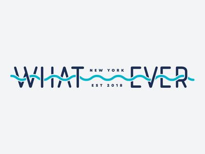 Whatever — New York