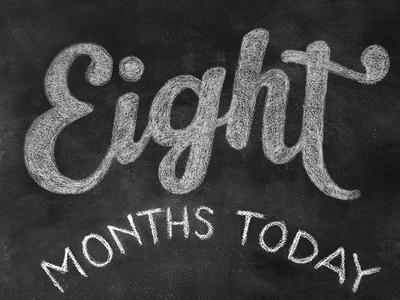 12 months in chalk / EIGHT