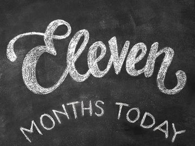 12 months in chalk / ELEVEN