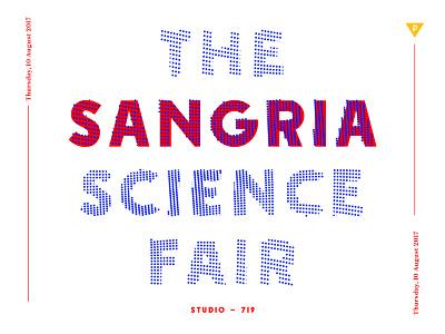 Sangria Science Fair - 2017 - Typography winner school layout contest summer sangria domaine fonts boston poster design branding type typography