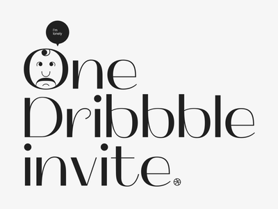 One Dribbble Invite invite vector illustration doodle black design typography editorial type