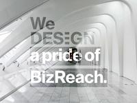 BizReach Design Philosophy: WeDESIGNit. - Brand
