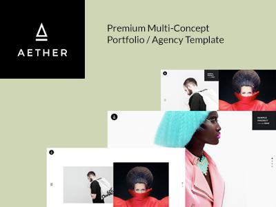 AETHER - Enjoyable Multi-Concept Portfolio / Agency Template  portfolio photography minimal masonry grid freelancer fast loading easy to use designer business artist agency