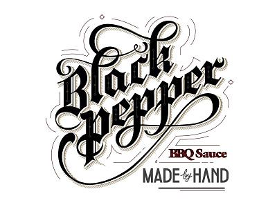Black Pepper - BBQ Sauce clean kitchen artisanal ligatures details handmade gothic lettering illustration print label
