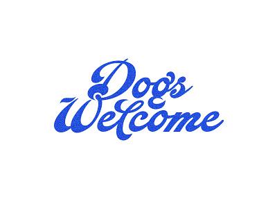 Dogs Welcome friendly london handtype clean blue branding logo w d custom script lettering