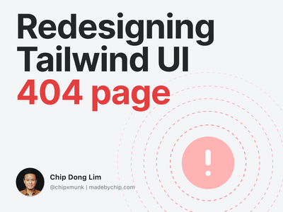 Redesigning Tailwind UI 404 Page weekly challenge weekly warm-up weeklywarmup dribbbleweeklywarmup 404 error page 404 page refactoringui tailwindcss tailwind tips process how to ux uiux error 404 404