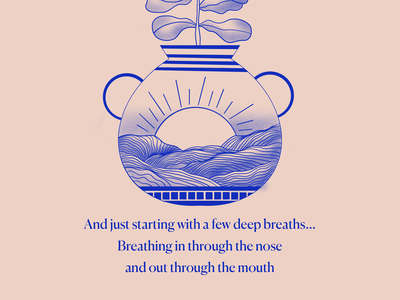 Weekly Warmup: Design a Calming Mantra designs brand branding meditate meditation calm breathe illustrator hand drawn weeklyui weekly warm-up weeklywarmup dribbble weekly warm-up graphic illustration design dribbbleweeklywarmup