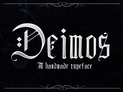 DEIMOS, a blackletter typeface