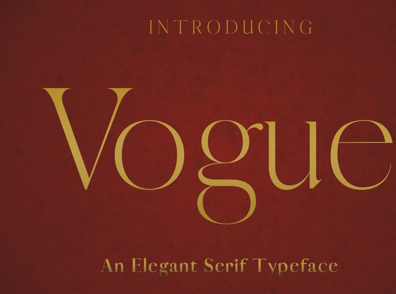 VOGUE - An Elegant Typeface typeface. lettering font family font design fonts typeface designer elle fashion vogue typeface design typefaces font awesome branding identity elegant brand typeface font easy to use graphic design design