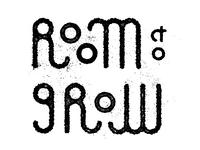 Room 2 Grow