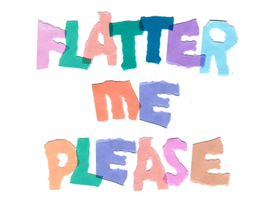 Flatter Me texture type design torn paper collage color lettering typography