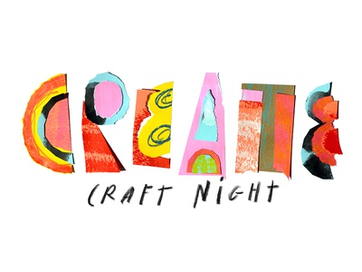 Craft Night texture type collage illustration design color typography lettering
