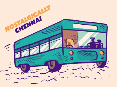 Nostalgically Chennai Bus Rides madras tamilnadu tamil vector brush illustrator creative nostalgia chennai ride bus illustration