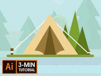 Camping Tend - Illustrator Tutorial   Adobe Creative Cloud illustration flat flatdesign outdoor nature design graphic design illustrator tutorial tend camping