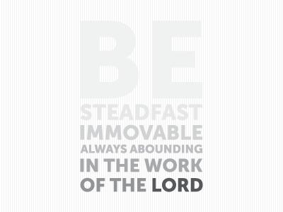 Be Steadfast Wallpaper