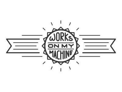 Works On My Machine linework lines illustration