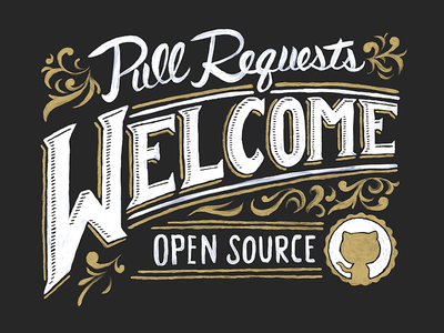 """Pull Requests Welcome"" hand painted sign hand painted typography illustration painting"