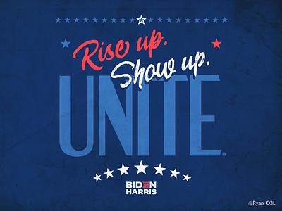 Rise Up. Show Up. Unite. 2020 riseupshowupunite political design political lettering typography poster design type