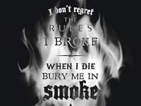 Bury Me In Smoke