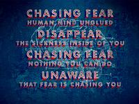 Chasing Fear