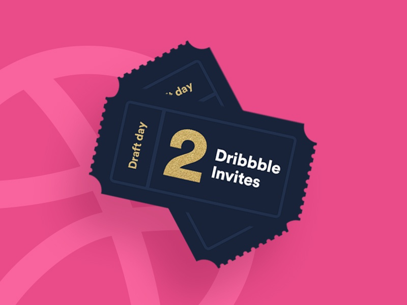Dribbble invites for the masses* ( *2 ) draft tickets dribbble invites invite dribbble invites