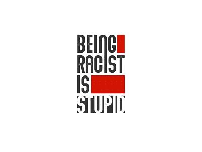 Being Racist is Stupid - Logo Design brand design equality logotype logos logo logodesign