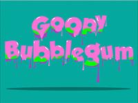 Goopybubblegum
