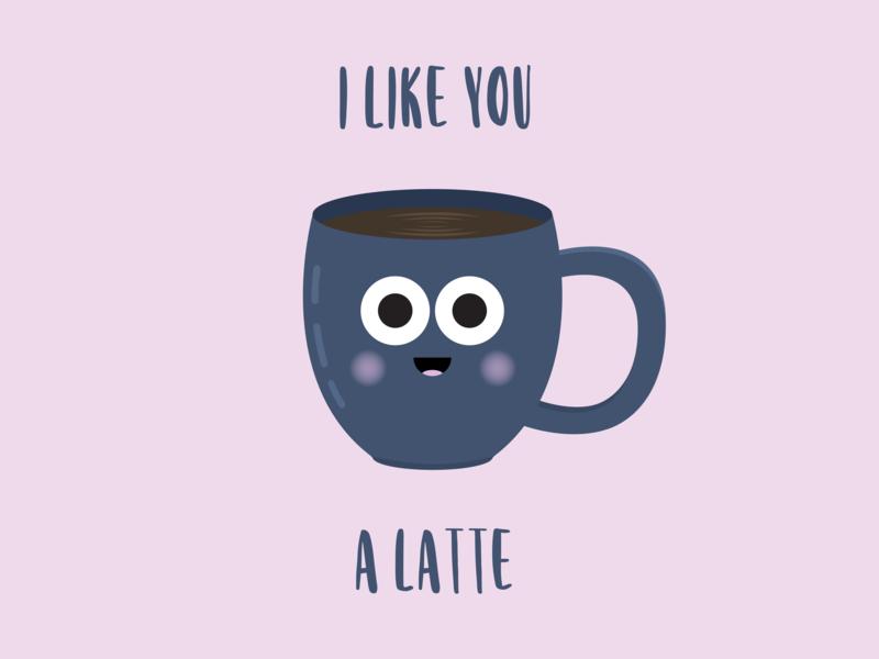 I Like You A Latte design adobe illustrator cc vector flat graphic design adobe cc illustrator puns flat  design